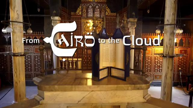 From Cairo to the cloud: The world of the Cairo Geniza